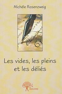 """""""Les vides, les pleins et les déliés"""". Michèle ROSENZWEIG"""