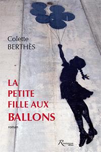 """""""La petite fille aux ballons"""". Colette BERTHES."""