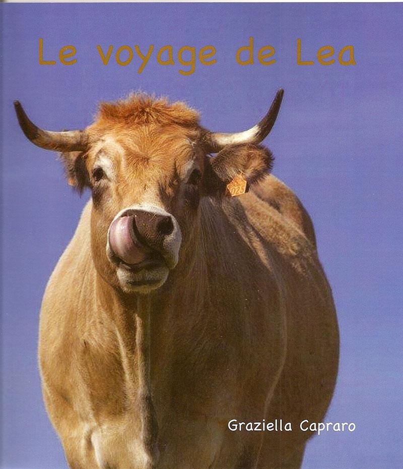 """""""Le voyage de Léa"""". Graziella CAPRARO"""