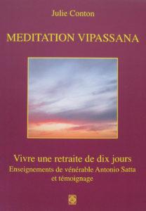 """Méditation Vipassana"". Julie CONTON."