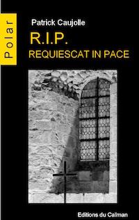 """""""R.I.P. Requiescat in pace"""". Patrick CAUJOLLE"""