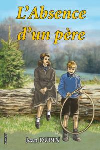 """""""L'absence d'un père"""". Jean DUPIN"""