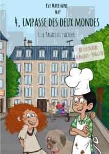 """""""4 Impasse des Deux Mondes. Tome 1"""". Eve MARINONE"""