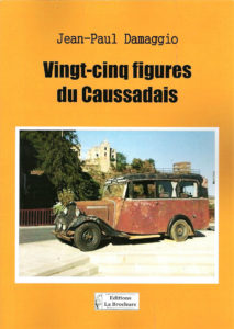 """25 figures du Caussadais"". Jean-Paul DAMAGGIO"