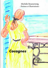 """Cocagnes"". Michèle ROSENZWEIG"