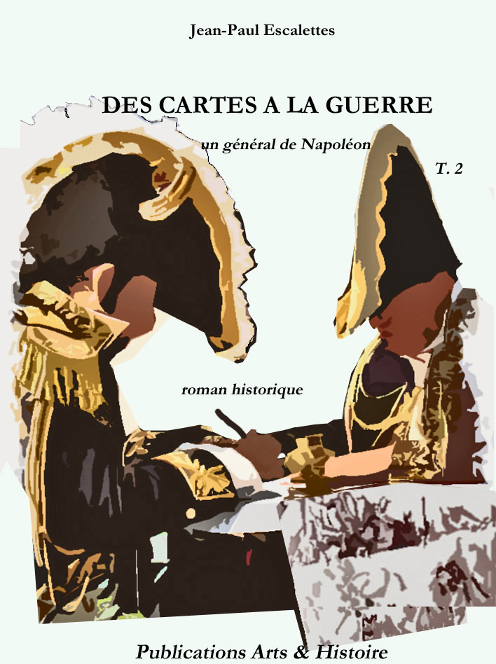 """""""Des cartes à la guerre"""". Jean-Paul Escalettes"""