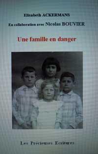 Une Famille en danger. Nicolas BOUVIER