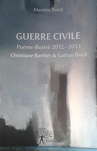Guerre Civile. Martine BIARD