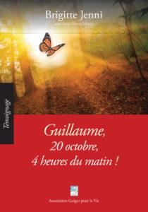 """Guillaume, 20 octobre, 4 heures du matin !"". Brigitte JENNI"