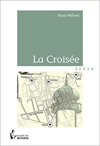 """La Croisée"". Bruno MALIVERT"