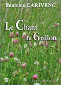 Le chant du grillon. Béatrice CARIVENC
