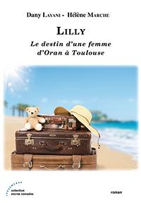 """""""Le destin d'une femme d'Oran à Toulouse"""". Dany LAYANI - Hélène MARCHE"""