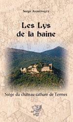 Les Lys de la Haine. Serge Anirépoque