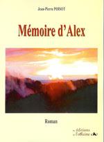 Mémoire d'Alex. Jean-Pierre POISOT