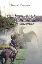 """""""L'ombre de l'Aigle sur la Garonne"""". Fernand CAMPARIOL"""