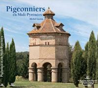 Pigeonniers en Midi Pyrénées. Michel LUCIEN