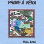 2014 : Prime à Véra (Editions du Ver Luisant)  - ISBN : 978-2-84701-495-2