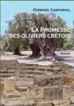 La promesse des oliviers crétois. Fernand CAMPARIOL