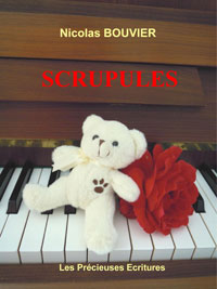 Scrupules. Nicolas BOUVIER