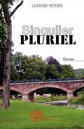 """""""Singulier pluriel"""". Jacques GOYENS"""