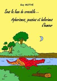 Sous la lune de crocodile. Bévé