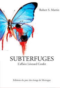 Subterfuges. Robert S. MARTIN