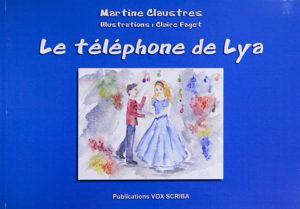 """""""Le téléphone de Lya"""". Martine CLAUSTRES"""