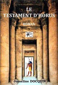"""""""Le testament d'Horus"""". Josseline DOCQUIR"""