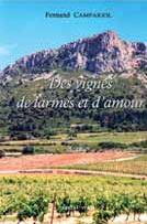 Des vignes, de larmes et d'amour. Fernand CAMPARIOL