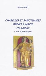 Chapelles et sanctuaires dédiés à Marie en Ariège (lieux et pèlerinages)