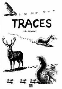 """Traces"". Frédéric MEDRANO."