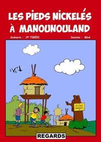 Les Pieds Nickelés à Manounouland. BÉVÉ