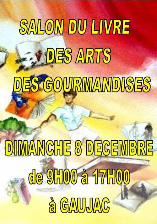 Salon des Arts et des Gourmandises à Gaujac (47)