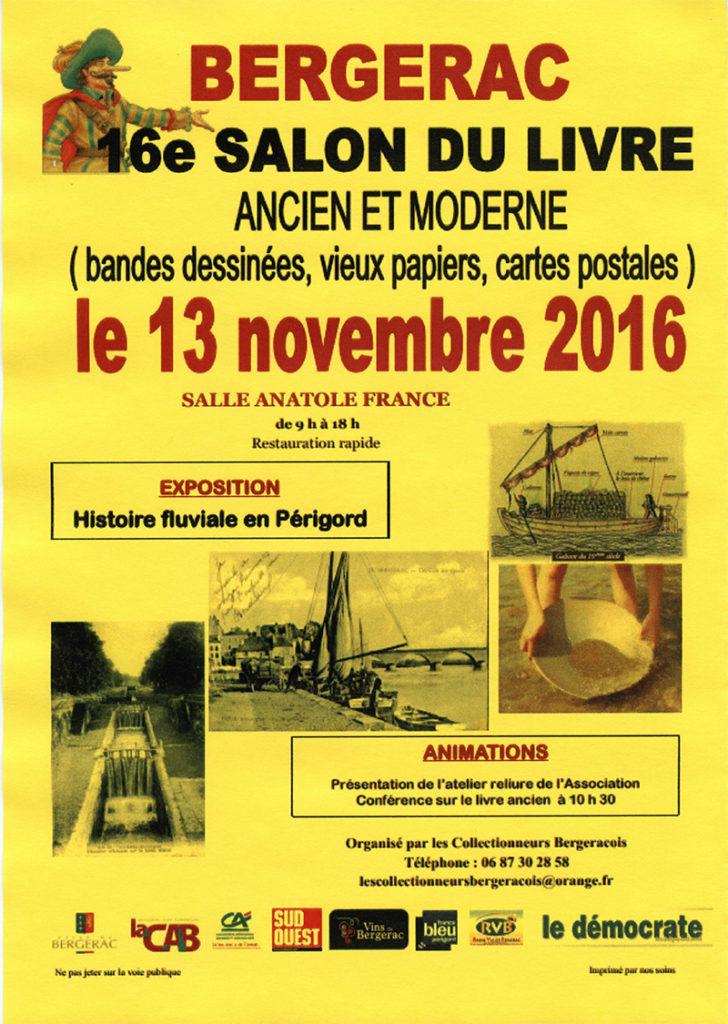 16ème Salon du Livre de Bergerac (24). Dimanche 13 Novembre 2016