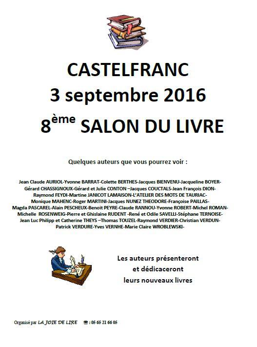 8ème Salon du Livre de Castelfranc (46). Samedi 3 Septembre 2016.