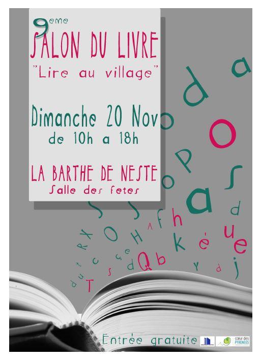 9ème Salon du Livre La Barthe de Neste (65). Dimanche 20 Novembre 2016.