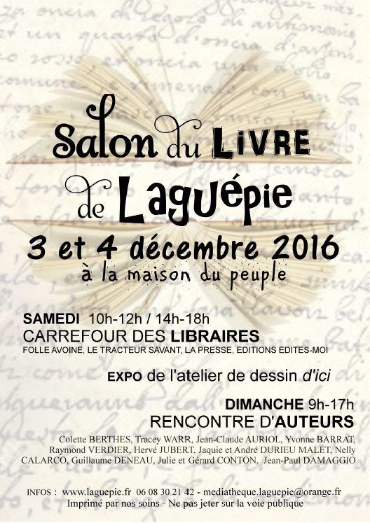 Salon du Livre de Laguépie (82). Samedi 3 et Dimanche 4 Décembre 2016