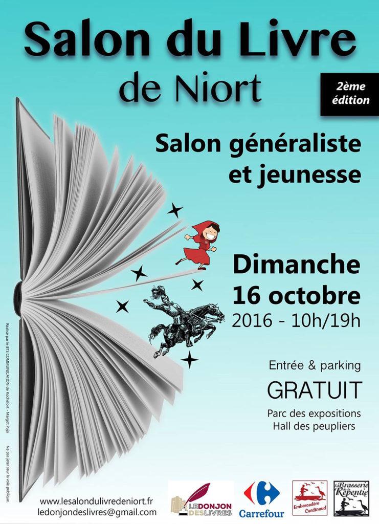 Salon du Livre de Niort (79). Dimanche 16 Octobre 2016