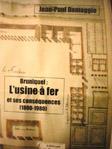 L'usine à fer et ses conséquences. 1800/ 1980