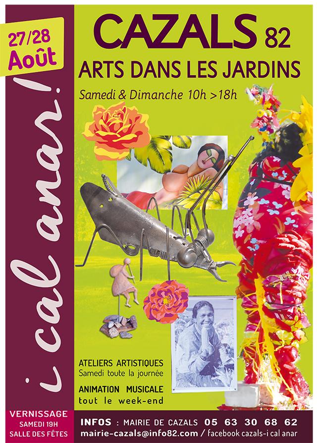 Arts dans les jardins ... à Cazals (82)