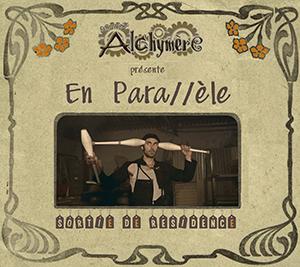 En Para//èle - Cie Alchymère