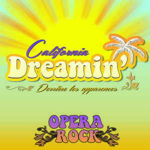 California Dreamin' : Derrière les apparences