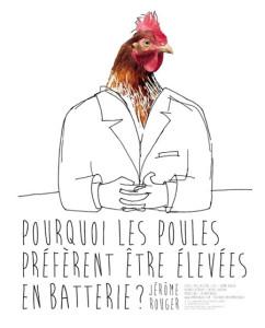 Pourquoi les poules préfèrent être être élevées en batterie ? ... à Rabastens (81)
