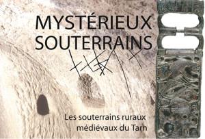 Mystérieux Souterrains - Tarn