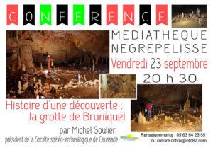 Histoire d'une découverte : la grotte de Bruniquel