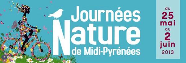 Journées Natures de Midi Pyrénées 2013