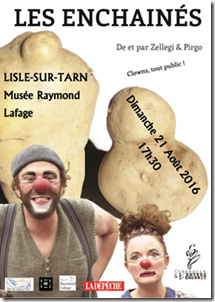Les Enchaînés, clown tout public ... à Lisle sur Tarn (81)