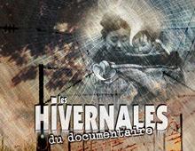 Les hivernales du documentaire // 10ème édition