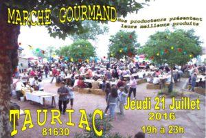 Marché Gourmand ... à Tauriac (81)
