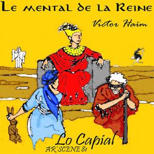 Le mental de la reine de Victor Haïm par Ar'Scène81